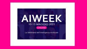 AI Week 2021: la settimana dell'intelligenza artificiale